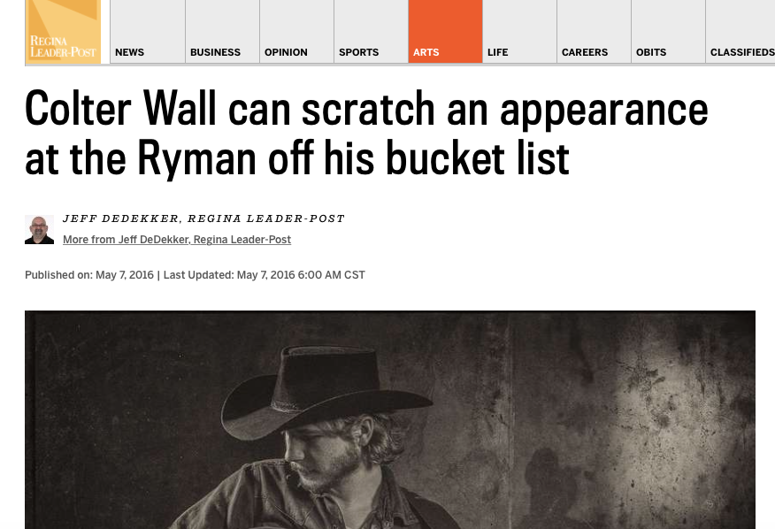 FULL ARTICLE AVAILABLE: http://leaderpost.com/entertainment/local-arts/colter-wall-can-scratch-an-appearance-at-the-ryman-off-his-bucket-list