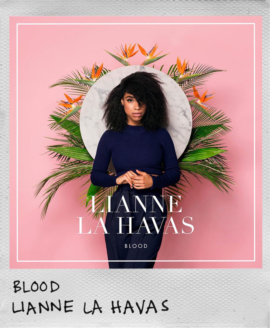 Blood • Lianne La Havas