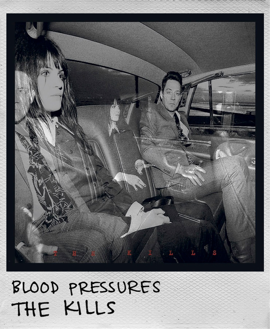 Blood Pressures • The Kills