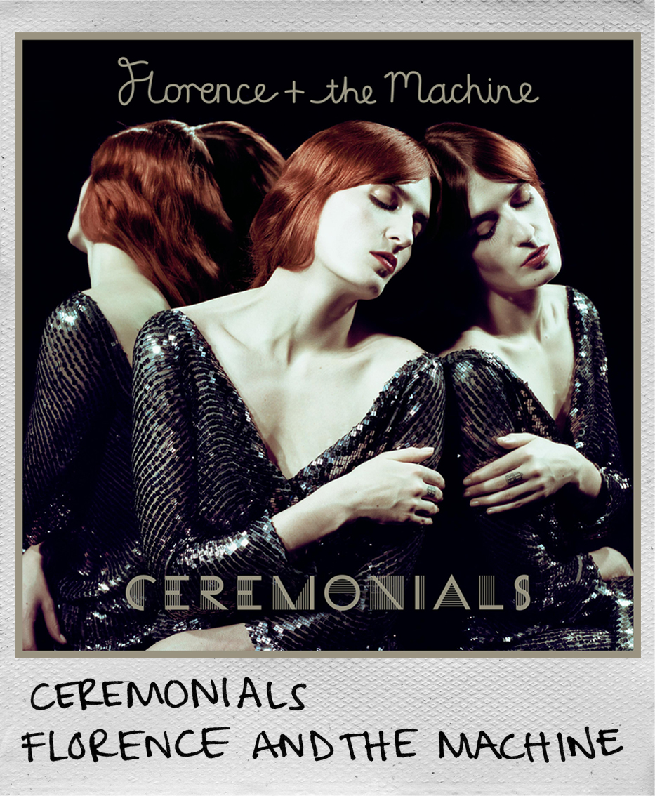 Ceremonials • Florence and the Machine