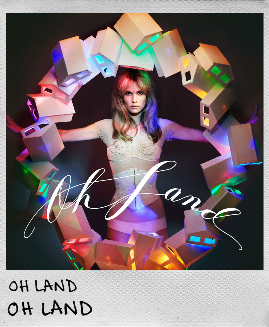 Oh Land • Oh Land