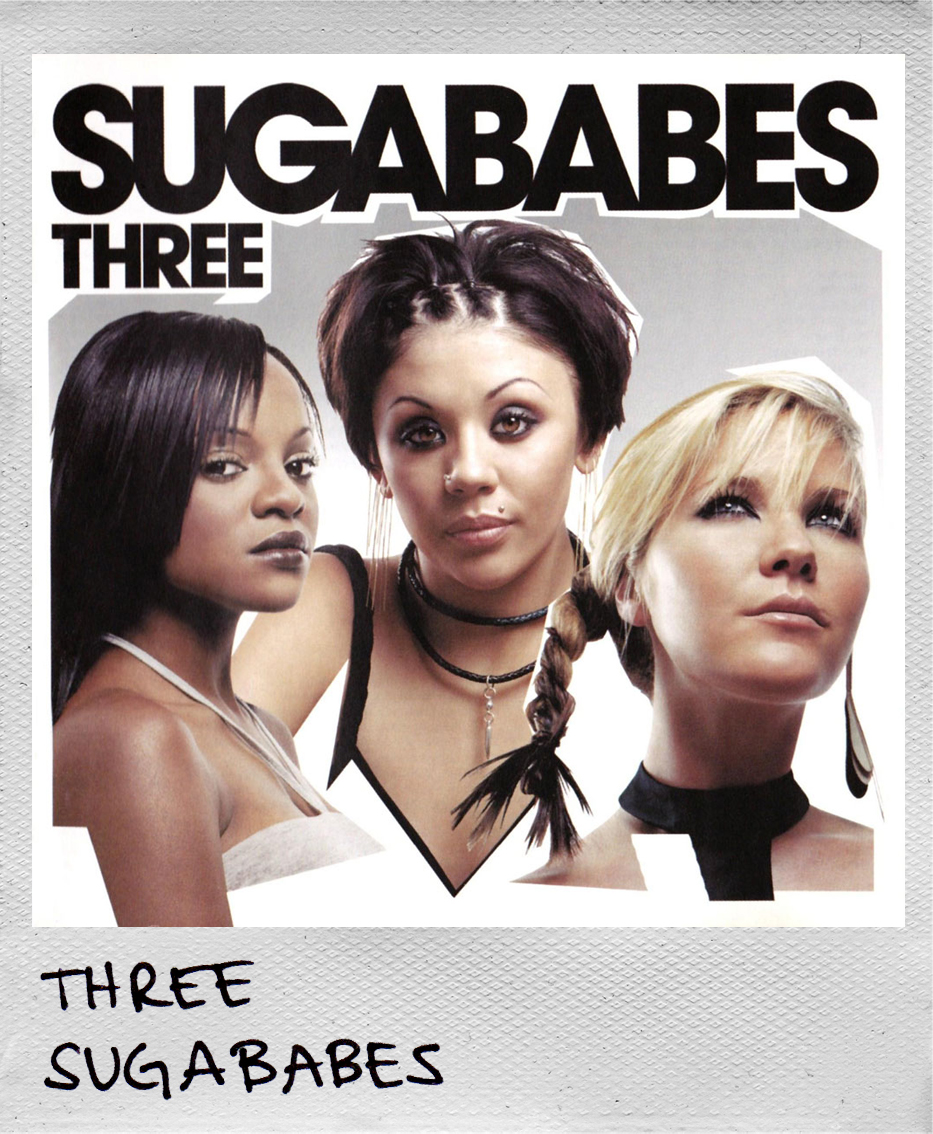 Three • Sugababes