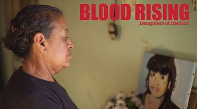 Blood Rising | Daughters of Mexico