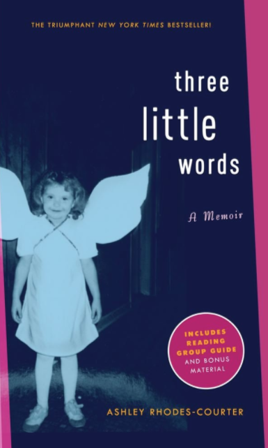 Three Little Wordsby Ashley Rhodes Courtier - This a wonderfully written account of a young girl's experience in the foster care system and how she overcame the many obstacles she faced growing up.