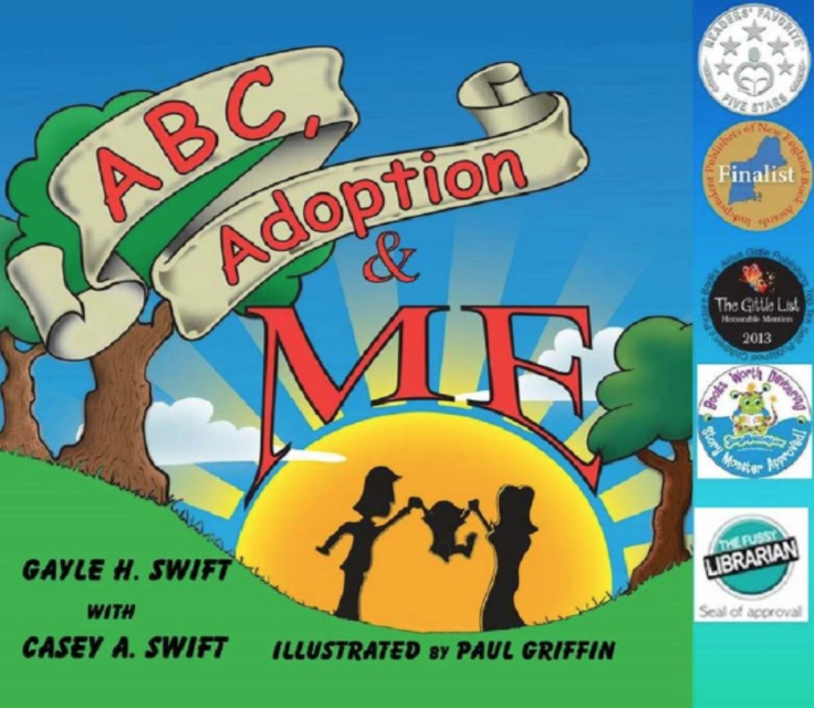 ABC Adoption & Meby Gayle Swift - A wonderfully simple children's book that is perfect for younger children. This book artfully introduces the concept of adoption to young readers.