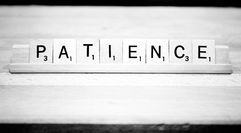 In life, good things take time. Be patient. Image via www.montclareschool.org