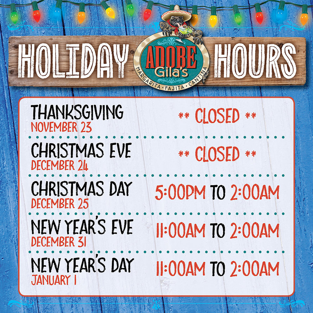Holiday Hours 2017-Adobe Gilas