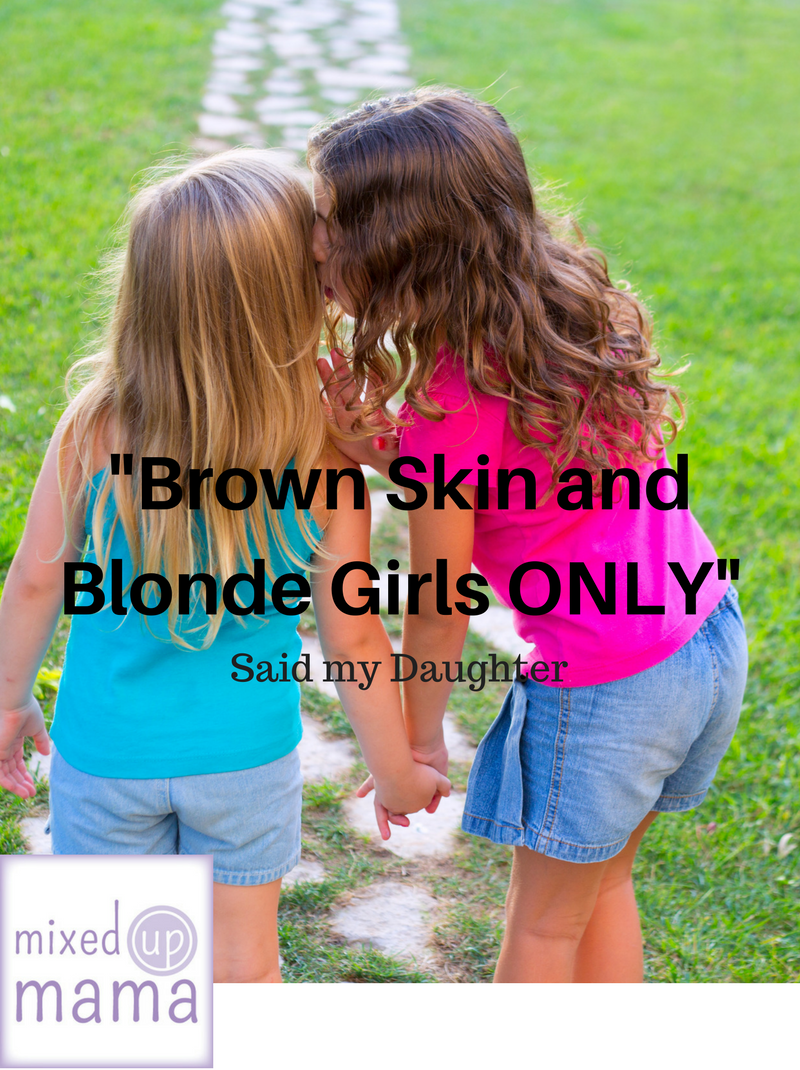 """BROWN SKIN AND BLONDE GIRLS ONLY"", SAID MY DAUGHTER via Swirl Nation Blog"