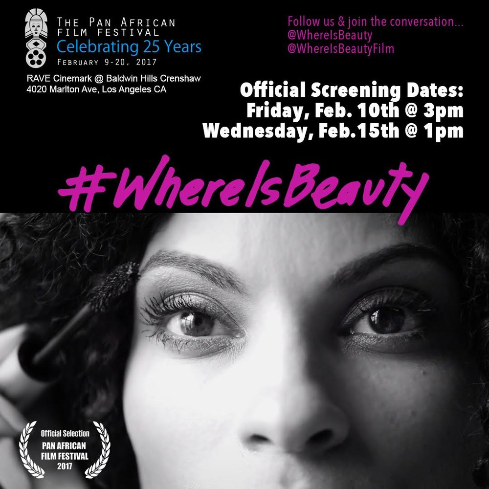 YOU ARE INVITED: #WHEREISBEAUTY SCREENING AT THE PAN AFRICAN FILM FESTIVAL via Swirl Nation Blog