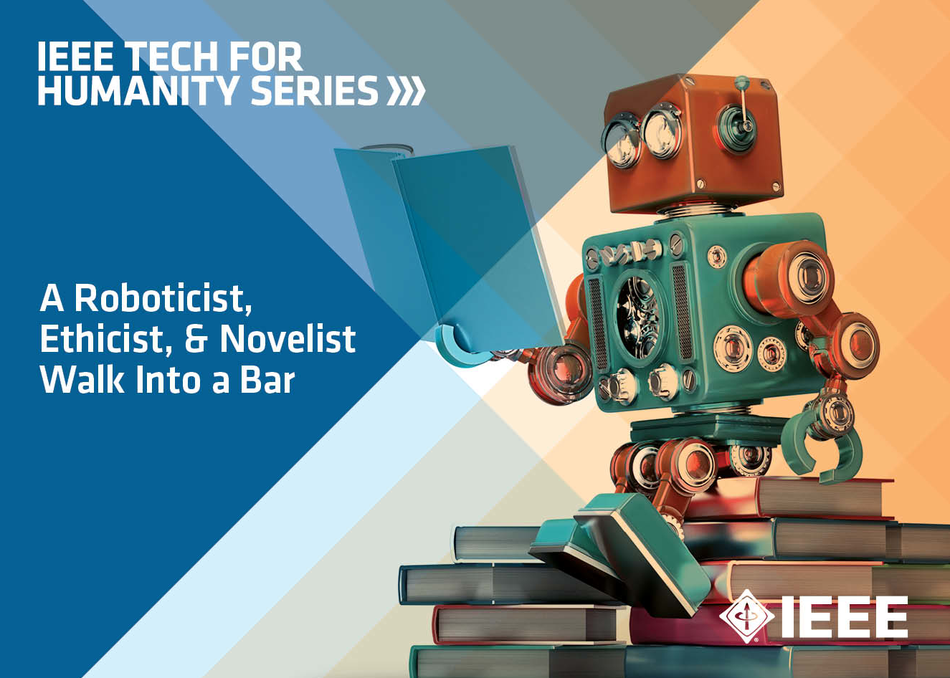 A ROBOTICIST, ETHICIST AND NOVELIST WALK INTO A BAR at SXSW Interactive 2018