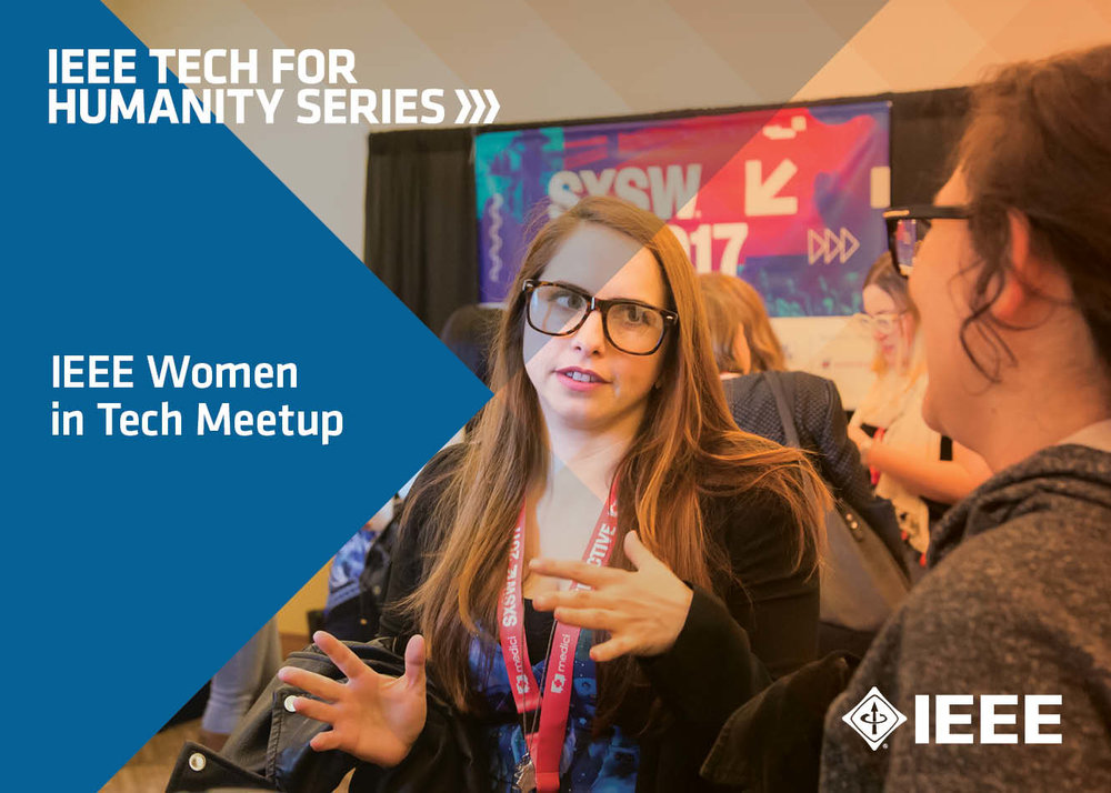 IEEE WOMEN IN TECH MEET UP at SXSW Interactive 2018