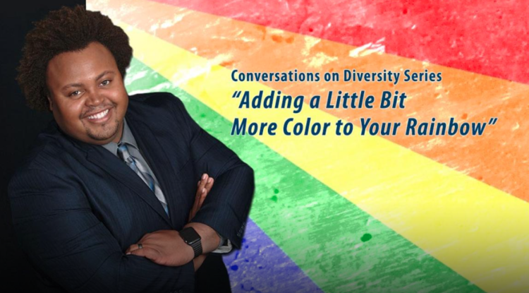 "CSUSB Alumnis Jonathan Higgins Is A Guest Speaker  - The next Conversations on Diversity presentation will feature Cal State San Bernardino alumnus Jonathan Higgins, who will discuss ""Adding a Little Bit More Color to Your Rainbow,"" on Thursday, Jan. 26."