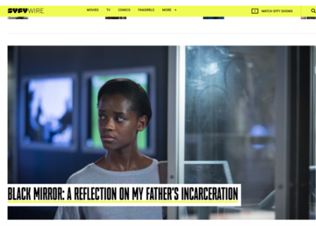 Black Mirror: Reflection on My Fathers Incarceration | SYFY - No one can ever understand the pain of what the prison system can do to a family and rarely do we ever discuss the power dynamics that are involved.For most families who are dealing with an incarcerated family member, the situation always comes back to the interactions that said family member has with those who are in positions of authority.