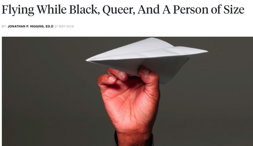 Flying While Black, Fat and a Person of Size - From the feeling of wondering if someone doesn't want to sit next to you because you are Black, queer, a person of size or all of the above, flying with said identities is in fact, daunting.