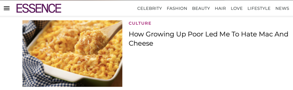 ESSENCE| How Growing Up Poor Led Me To Hate Mac And Cheese - Every year, especially around the holidays, I begin to cringe knowing that a wave of disappointing mac and cheese recipes are going to be shoved on my plate.