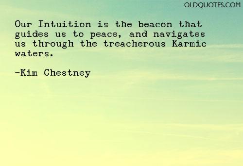 kim-chestney-inution-quotes.jpg