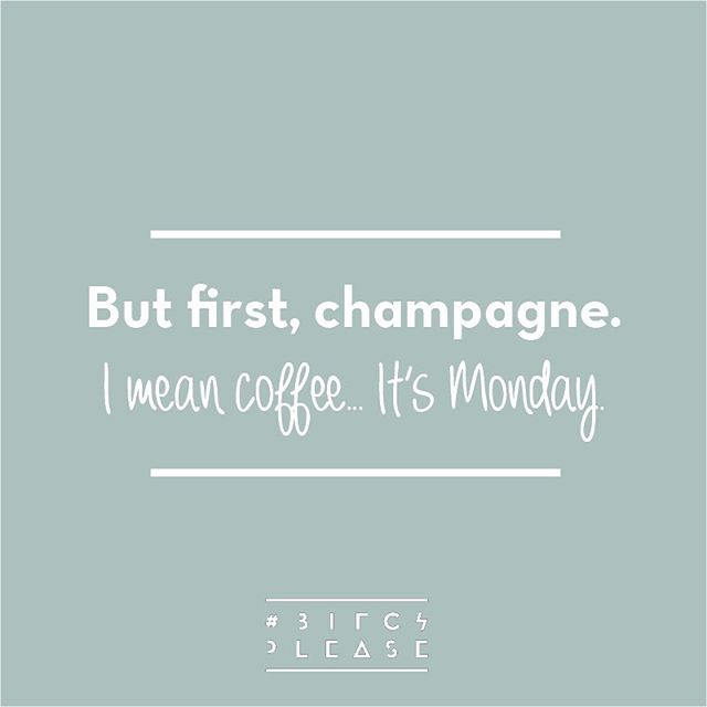 Anyone else in need of a glass of champagne? 🥂🍾 I mean... uhm cup of coffee! Of course 😬 #monday #fuckmonday #back2work #bitchplease_antwerp