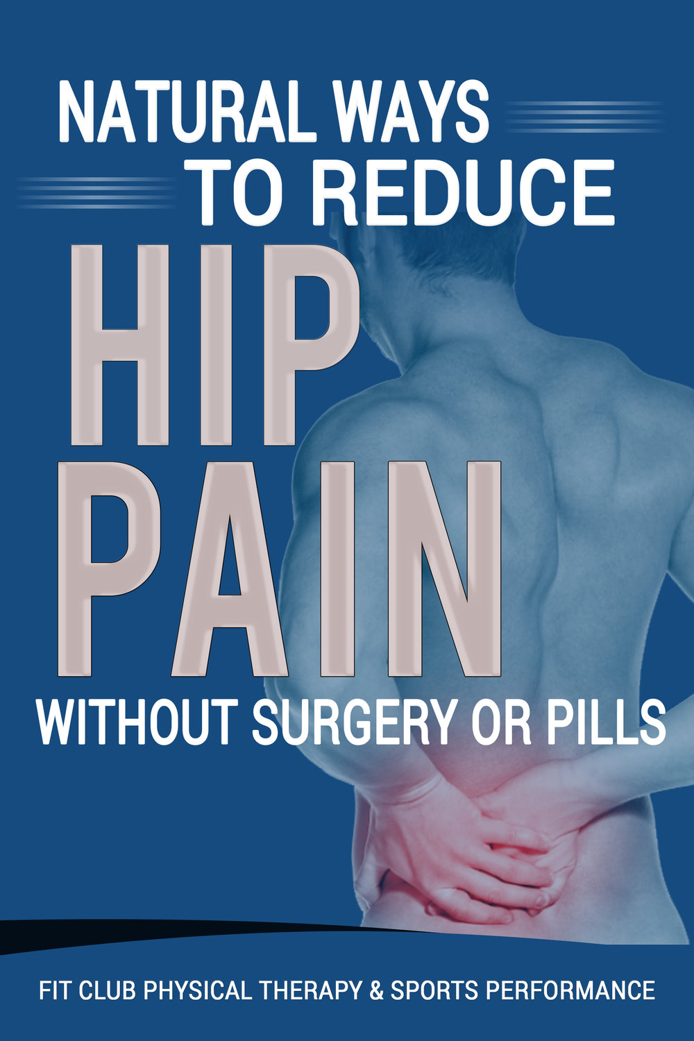 Free Hip Pain Report - Click the image to receive your free report now!