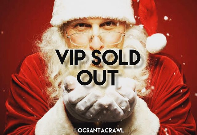 @ocsantacrawl VIP Tickets are sold out!! But, pick up your single tickets or group tickets and come enjoy the largest #charitypubcrawl in #orangecounty use promo code: fbsanta50 to save!  #ocsantacrawl #happyhour #barcrawl #pubcrawl #newportbeach #newportpeninsula #oc #laguna #costamesa #beer #wine #cocktails #girlsnight #santacrawl #santa