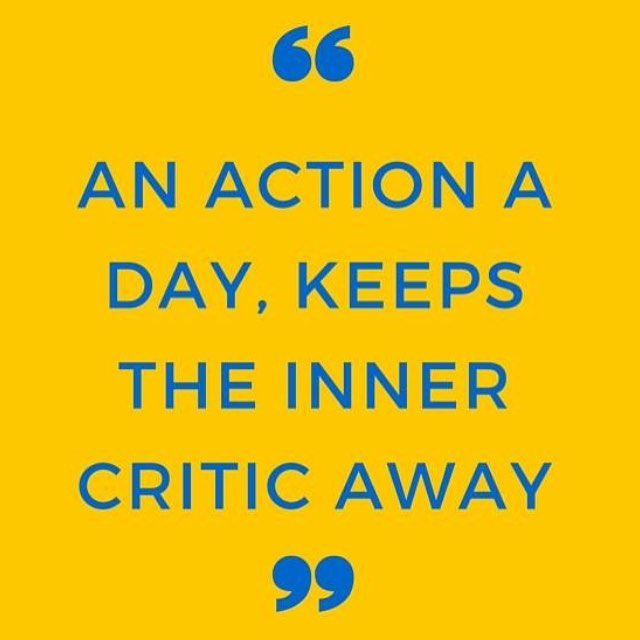 Action is medicine against fear! #innercritic