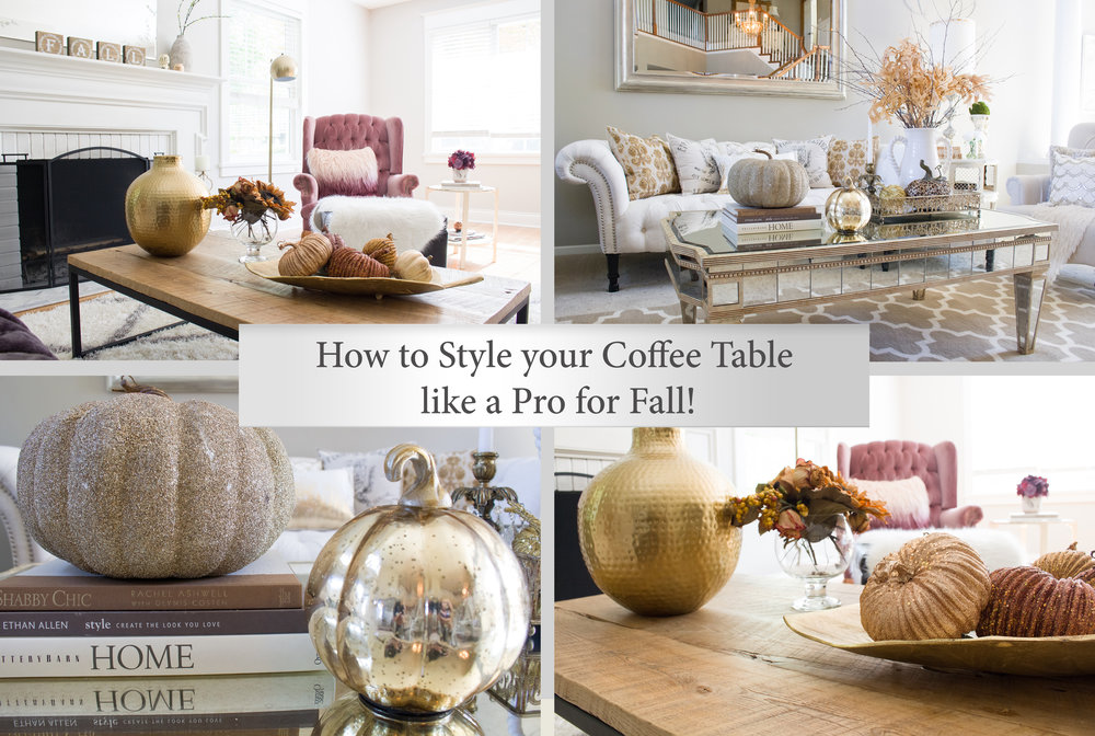 How to Style Your Coffee Table like a Pro for Fall!