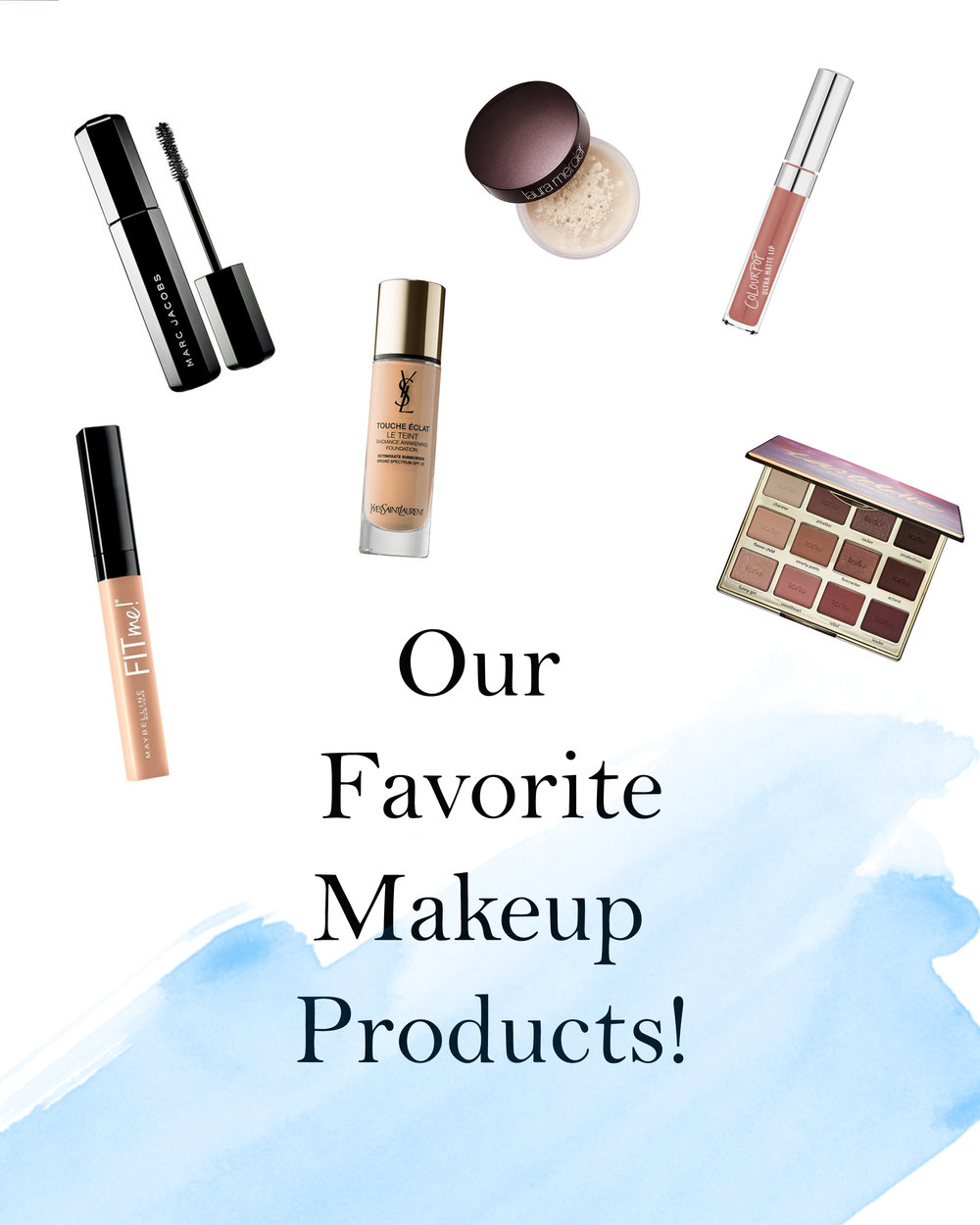 Favorite Makeup Products!
