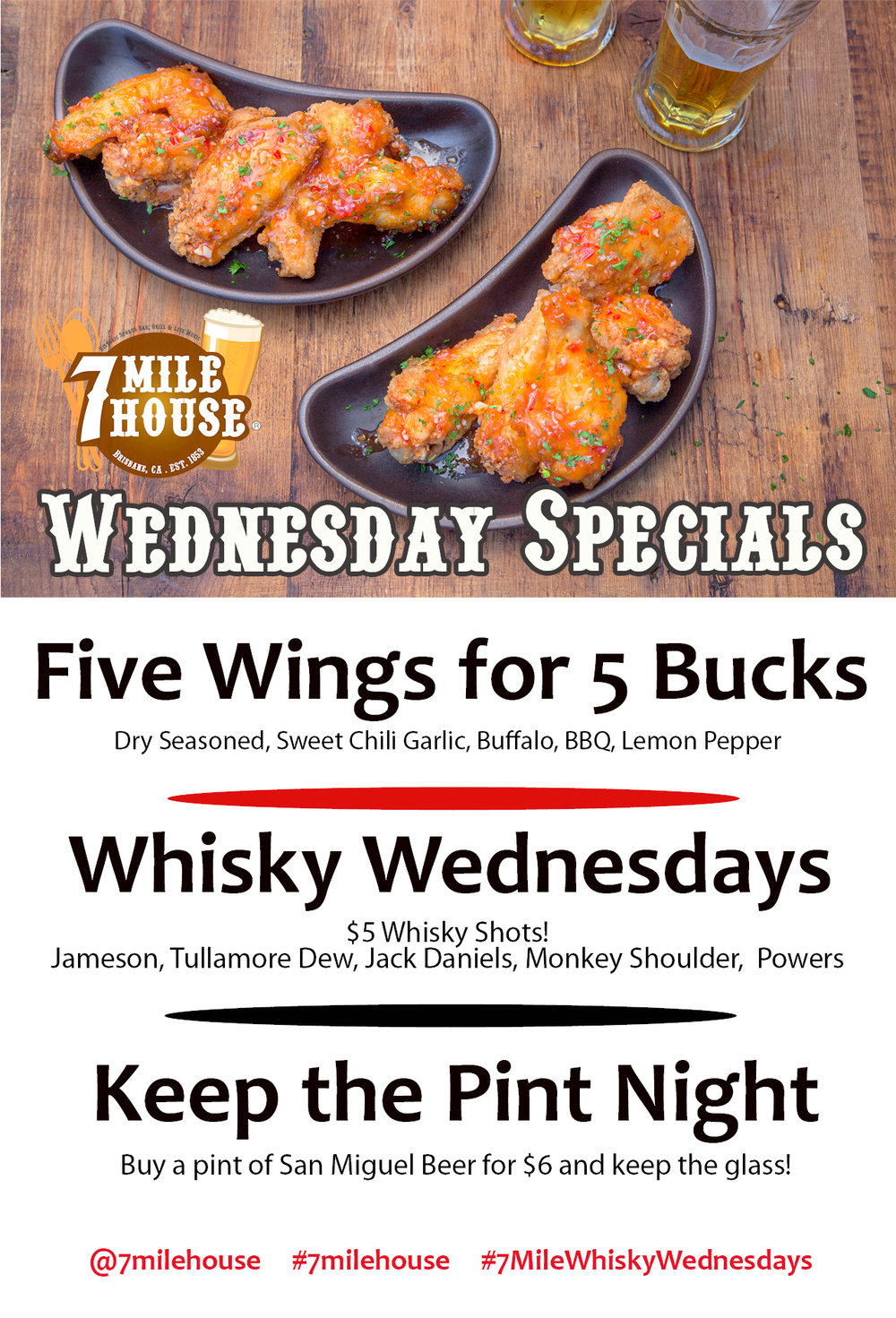 7 Mile House Whiskey and Wings Wednesday