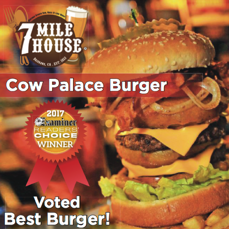 7 Mile House Awards 2017: - #wherethelocalsgo*San Francisco Magazine 2017 Editor's Choice - Best Hinterlands Bar*San Francisco Examiner's 2017 Readers Choice (Best Burger) - Cow Palace Burger*SF Weekly 2017 Readers Poll Winner - Best Dog Friendly Restaurant*Bay Woof 2017 Beast of the Bay - Best Doggie Birthday Present & Best Free Treats