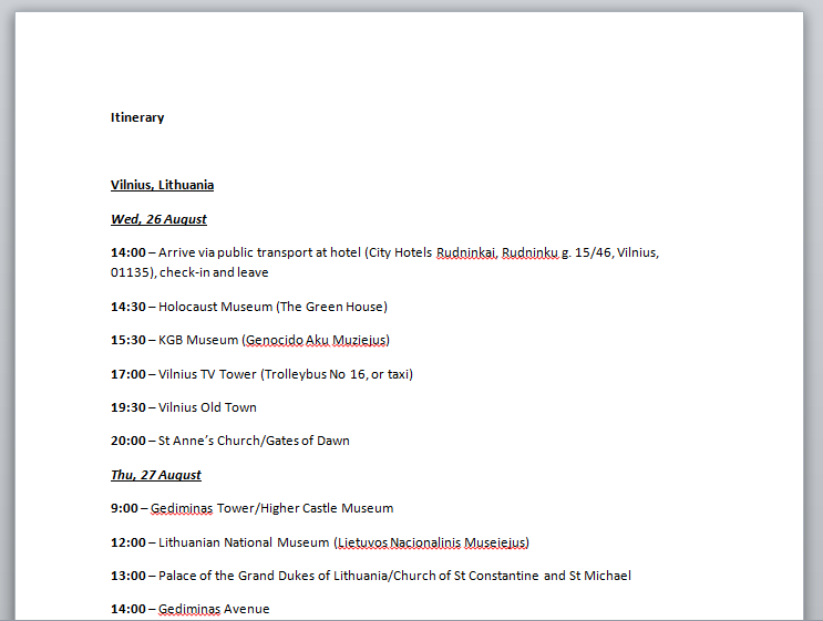 A look at the first part of the itinerary I made for a recent trip to Vilnius, Lithuania.