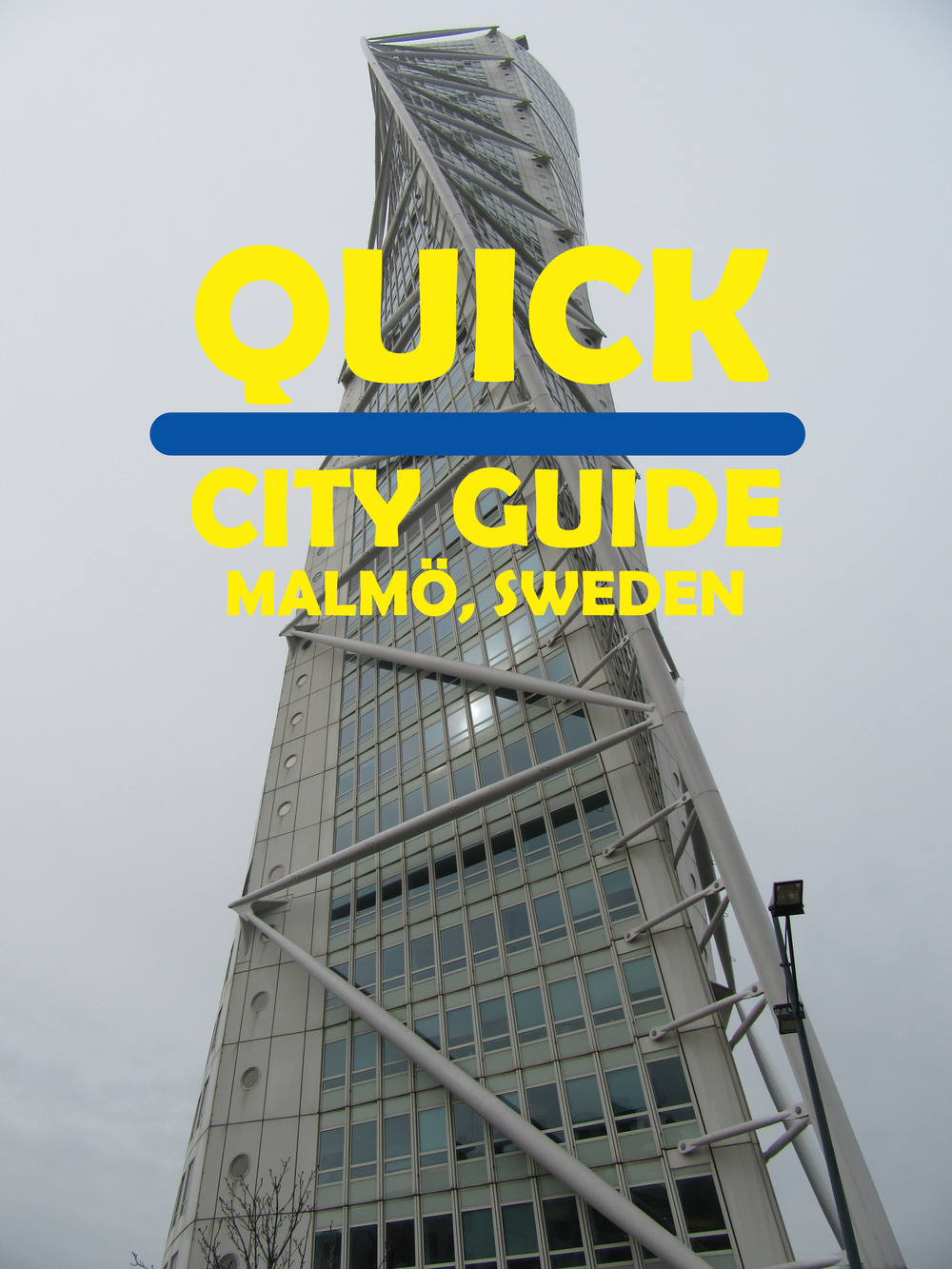 Quick-City-Guide-Malmo-Sweden-Pinterest