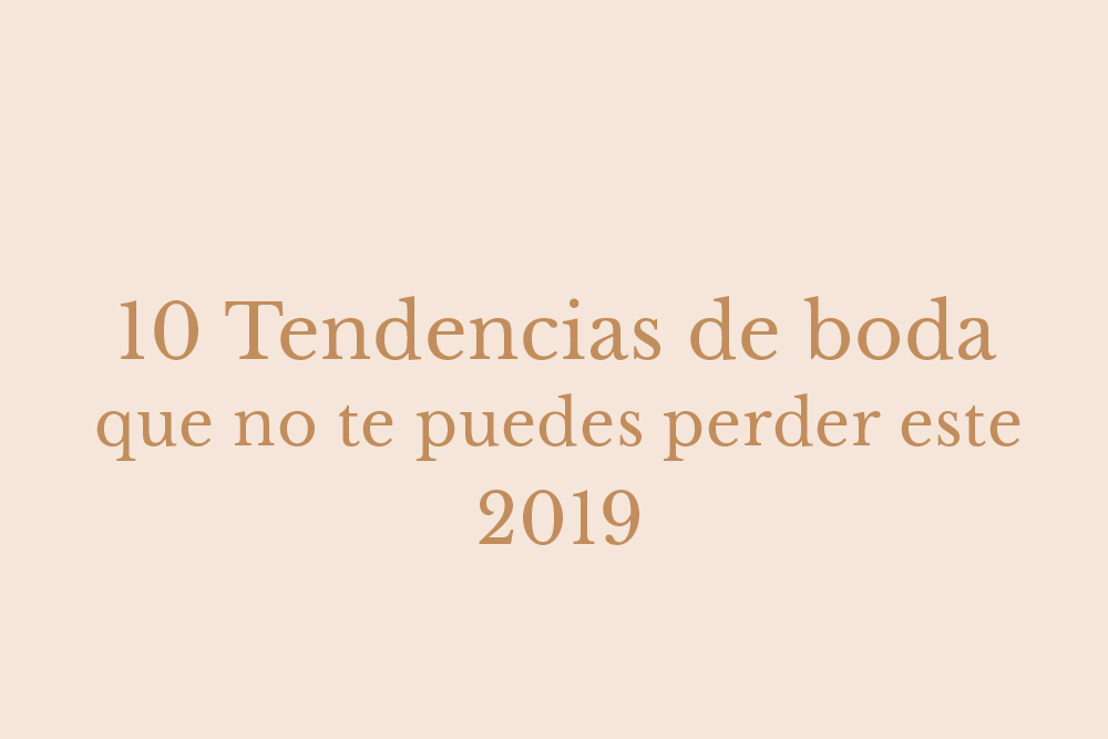 tendencias de boda 2019