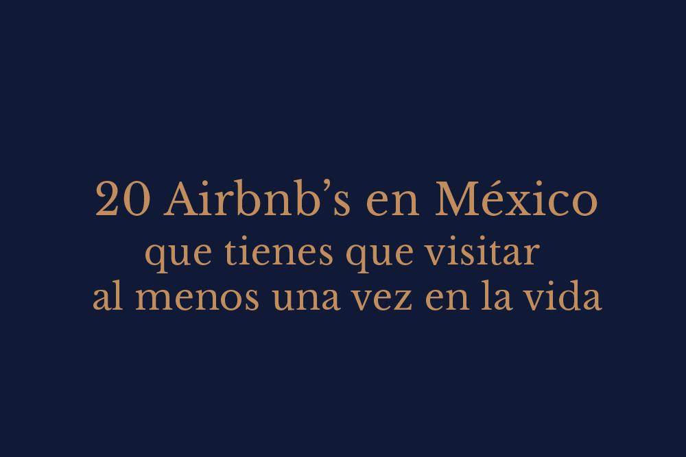 los mejores airbnbs en México