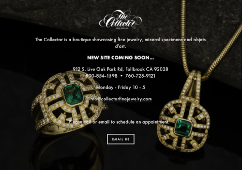 The Collector Fine Jewelry sells fine jewelry, mineral specimens and objets d'art.   Click image to open site.
