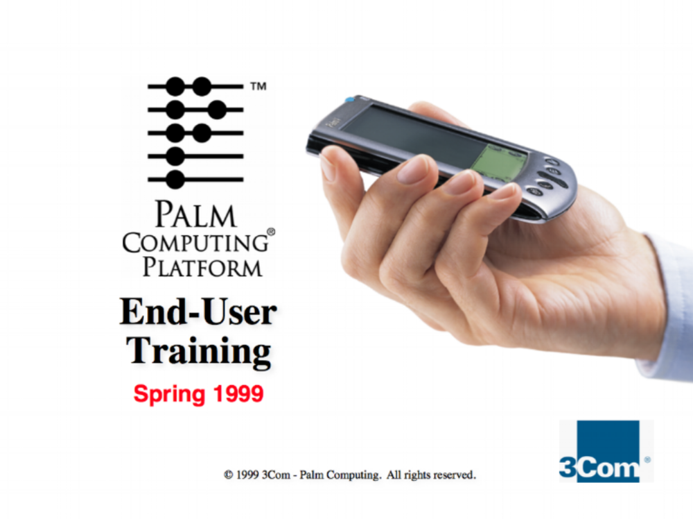 Palm OS End-User Training  Palm Computing  First-ever end-user training for Palm OS.  This presentation was used by Palm's channel and OEM sales partners to train their sales teams and support their customers.    READ MORE >>