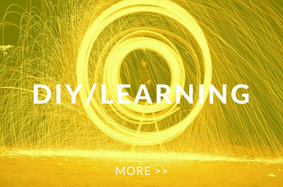 DIY & LEARNING A LIVING    MORE >>
