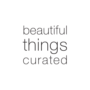 Beautiful Things Curated