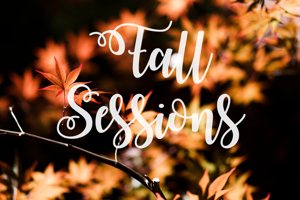 Fall Sessions