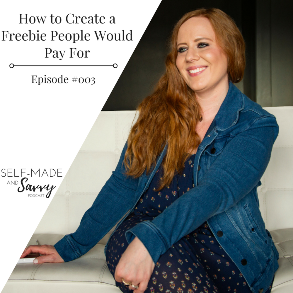 How to Create a Freebie People Would Pay For