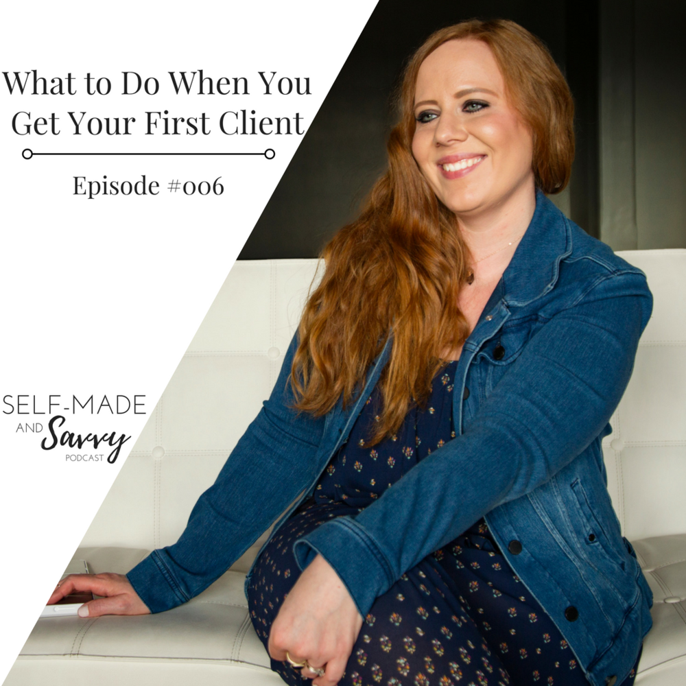 What to Do When You Get Your First Client