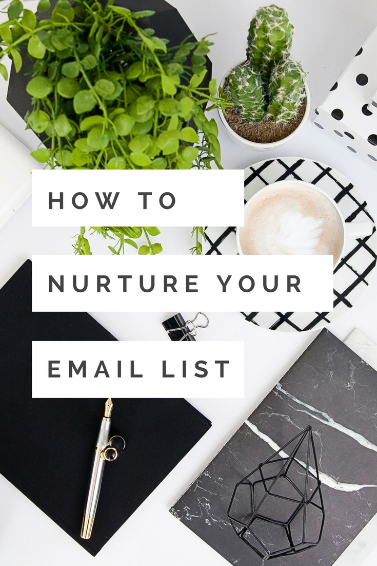 How to Nurture Your Email LIst