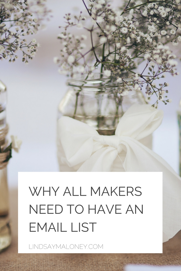 Why All Makers Need to Have an Email List