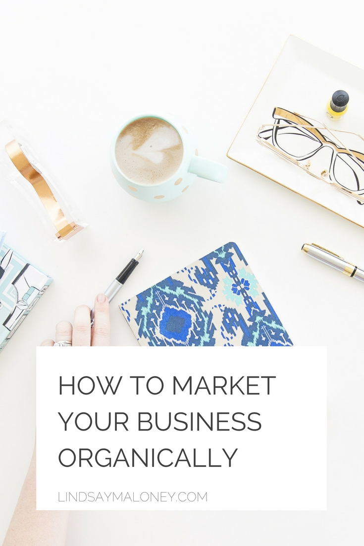 How to Market Your Business Organically