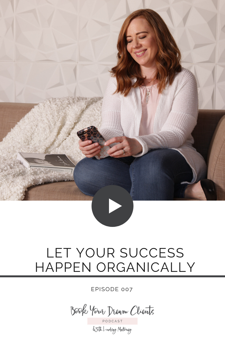 Let Your Success Happen Organically