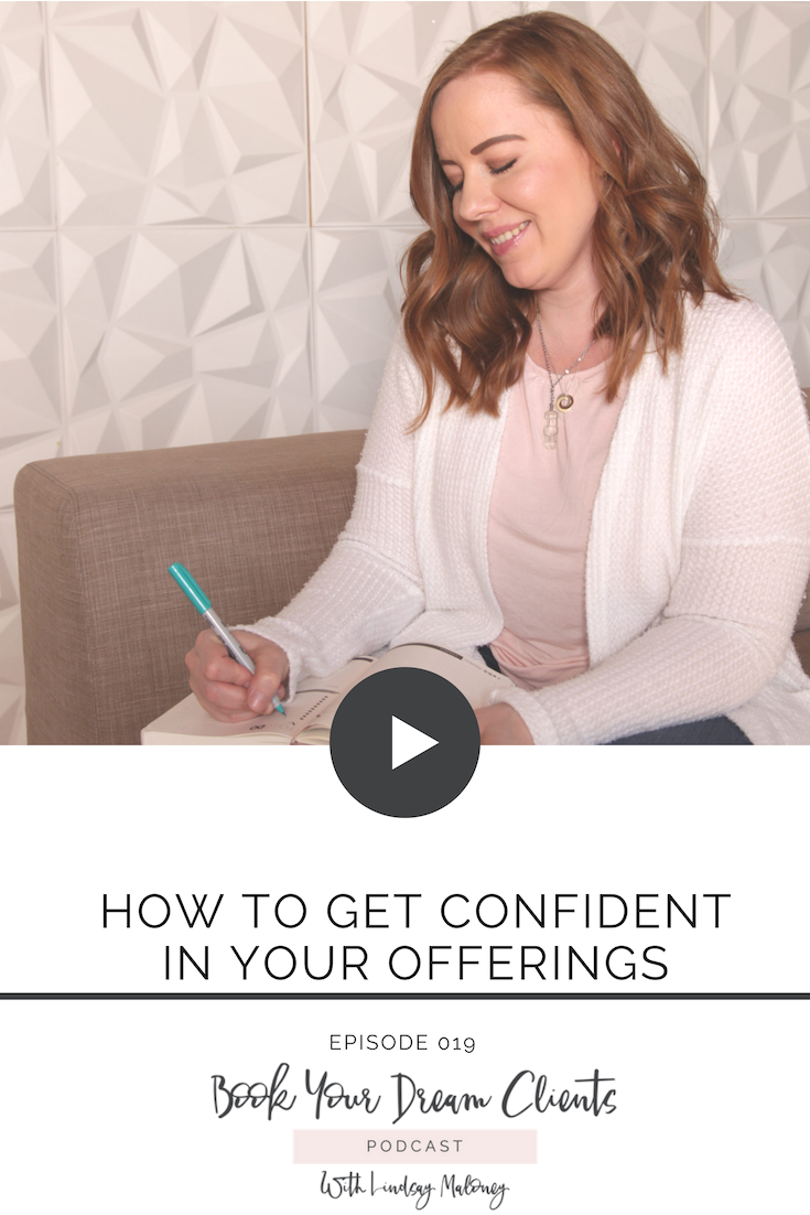 How to Get Confident In Your Offerings