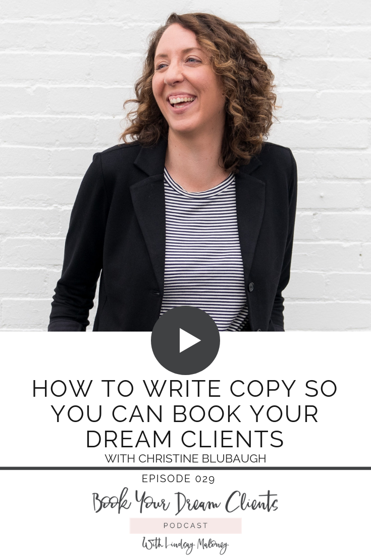How to Write Copy So You Can Book Your Dream Clients with Christine Blubaugh