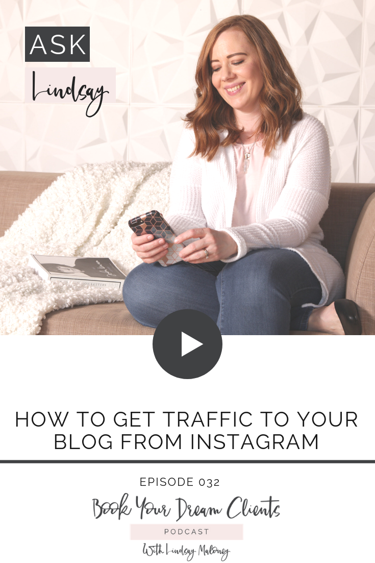 How to Get Traffic to Your Blog From Instagram  with Book Your Dream Clients Podcasta