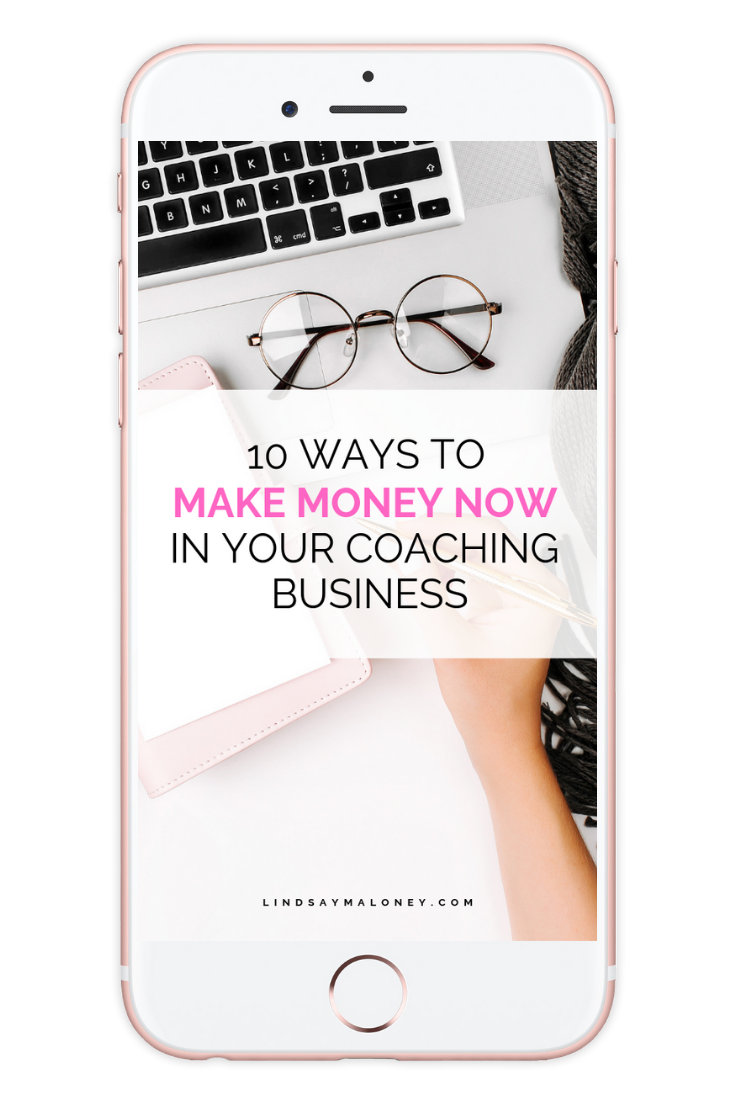 10 Ways to Make Money Now in Your Coaching Business [$97 value] - I want you to have some quick wins, so I put together 10 tried and true ways that you can learn and choose from so you can create more income for your business!