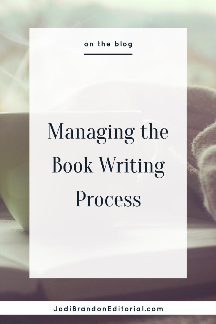 Managing the Book Writing Process | Jodi Brandon Editorial