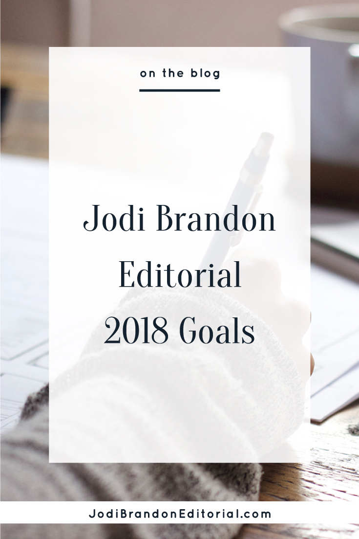 Happy New Year, friends! I hope you had a wonderful holiday season that was JUST the right mix of chaos and relaxation. If you read my 2017 recap, you know that my plan this year, generally, is to set some overarching goals and then do a deep dive quarterly.  |  Jodi Brandon Editorial