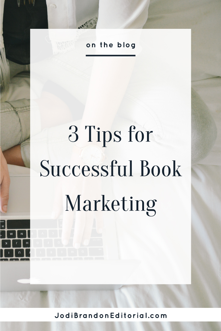 With so many possibilities — unlimited possibilities, really — it can be hard to know where to focus your book marketing efforts. That includes both time and money. Whether you DIY your book marketing or hire a book marketing/publicity firm, these three tips work for just about every author-entrepreneur.  |  Jodi Brandon Editorial